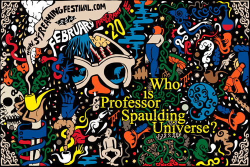 Live on the Streaming Festival: Who is Professor Universe? 2/1-2/28 2011