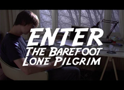 Enter the barefoot lone..
