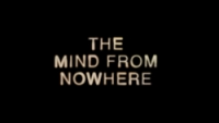 The mind from nowhere