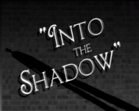 Into the shadow - part 1